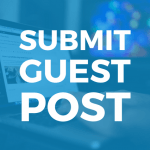 Guest Post Will Boost Any Business Effectively- Discover How?